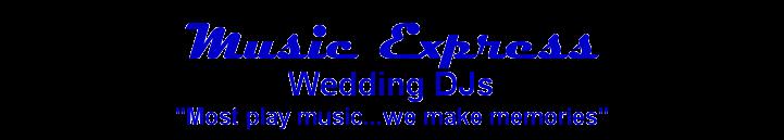 Wedding DJs |MUSIC EXPRESS| DJs | Fun Bride and Groom